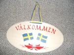 Välkommen-Schild - Schwedische Flagge